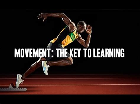 The Movement movement the key to learning