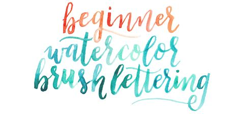 brush lettering tutorial watercolor share lettering watercolor brush lettering for beginners