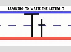 Write the Letter T - ABC Writing for Kids - Alphabet ... T