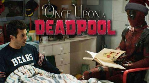 567604 once upon a deadpool deadpool 2 s pg 13 cut officially titled once upon a deadpool