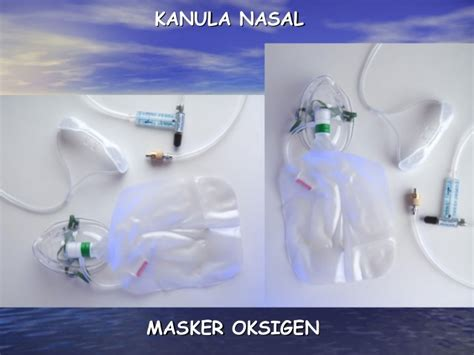 Selang Nasal oksigenasi nebu fisioterafi dada