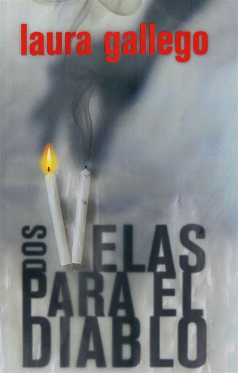 dos velas para el 8467527528 dos velas para el diablo de laura gallego bibliojoven