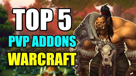 best addons for wow top 5 addons for pvp in world of warcraft wow best