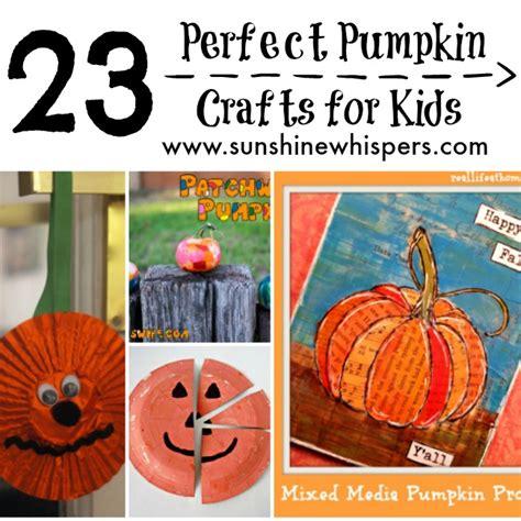 pumpkin crafts for 23 pumpkin crafts for