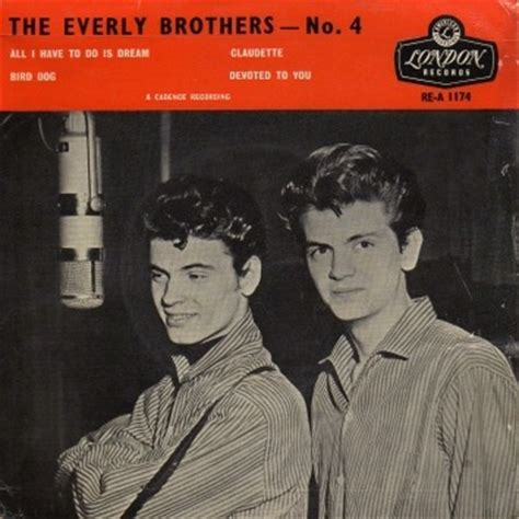 bird everly brothers all i to do is claudette bird devoted to you de the everly