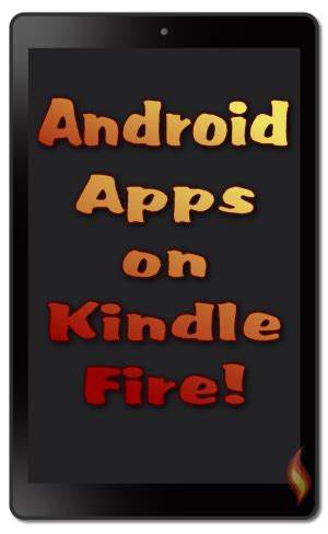 android quick tutorial how to install android apps on kindle fire