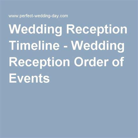 Wedding Reception Order by 17 Best Ideas About Wedding Reception Timeline On