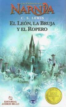 el leon la bruja el mundo de la imaginaci 243 n quot el le 243 n la bruja y el ropero quot ed andr 233 s bello 2012