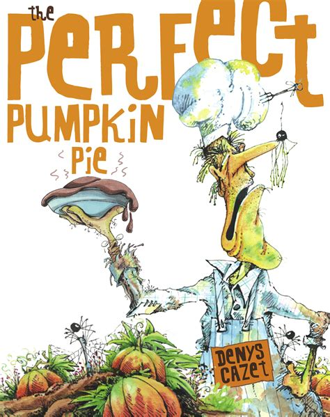 picture pie book pumpkin pie book by denys cazet official