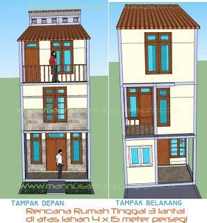 Desain Rumah Tak Depan Atas Sing | desain rumah tinggal 3 lantai di atas lahan 4 x 15 meter