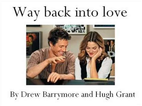 tutorial way back into love way back into love hugh grant and drew barrymore youtube