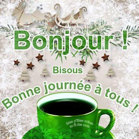 St Boujour bonjour bonne journ 233 e 224 tous bisous image 5172