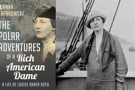 the polar adventures of a rich american dame a of louise arner boyd books canadian geographic