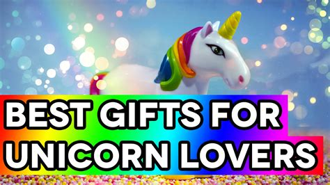 best gifts for best gifts for unicorn