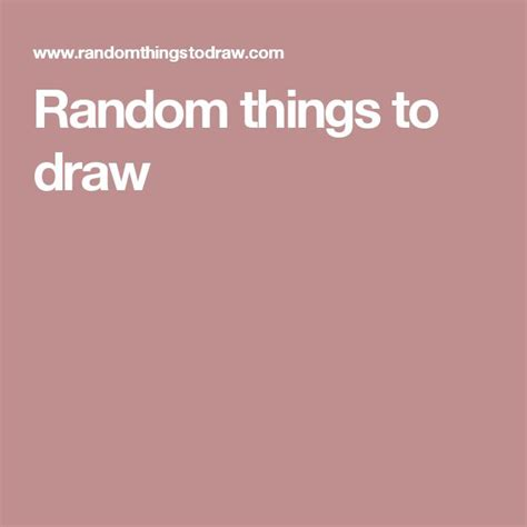 1000 images about random stuff 1000 ideas about random things to draw on