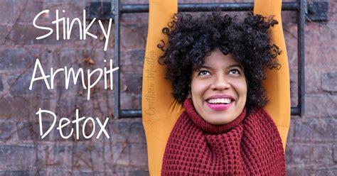 How To Detox Stinky by Stinky Armpits Detox Solution Overthrow Martha