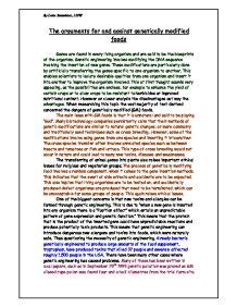 Genetic Modified Food Essay by The Arguments For And Against Genetically Modified Foods A Level Science Marked By Teachers