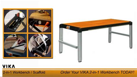 vika work bench vika 2 in 1 workbench scaffold youtube