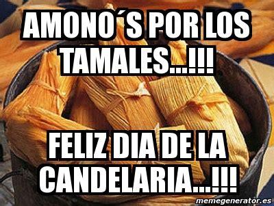 imagenes memes de tamales meme personalizado amono 180 s por los tamales feliz