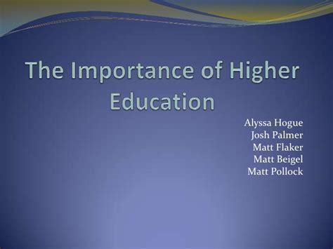 Importance Of Higher Education Essay by The Importance Of Higher Education