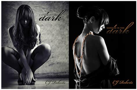 seducida en la oscuridad 1502471663 luz de luna cautiva y seducida en la oscuridad c j roberts