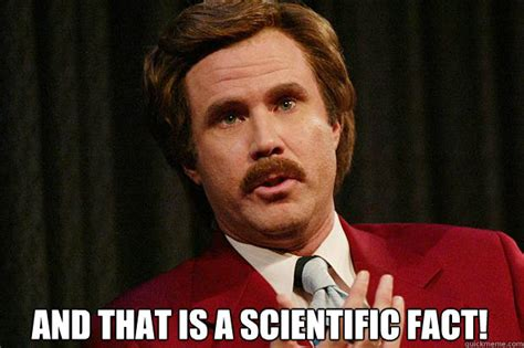 Fact Meme - ron burgundy workout quotes quotesgram
