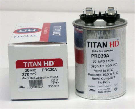 motor run capacitor 30 uf mfd 370 volt vac 12717 titanhd prc30a american made hvac motor run capacitor 30 mfd uf 370 volts ebay