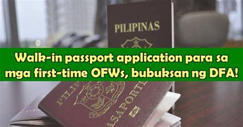Walk In Passport Office by Walk In Passport Application For Time Ofws Soon Dfa