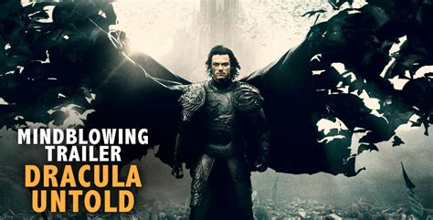 dracula trailer mindblowing trailer dracula untold mind blowing