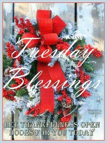 tuesday blessings christmas quote tuesday tuesday quotes happy tuesday tuesday quote happy