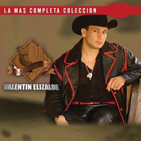 valentin elizalde songs list la completa coleccion album by valentin elizalde lyreka