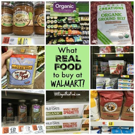 walmart food real food at walmart what to buy 100 days of real food
