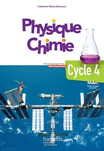physique chimie cycle 4 5e 4e 3e dulaurans tous les prix d occasion ou neuf