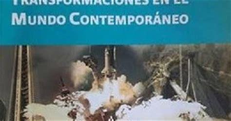 libro el mundo contemporneo apoyo para prepa abierta transformaciones en el mundo contempor 225 neo