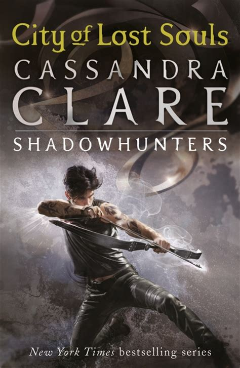 City Of Lost Souls By Clare walker books the mortal instruments 5 city of lost souls