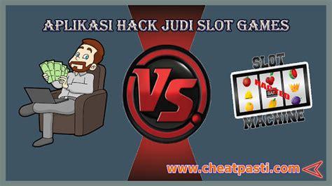 aplikasi hack judi slot games cheat game onlines