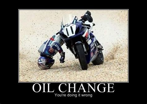 Oil Change Meme - pictures quotes like success