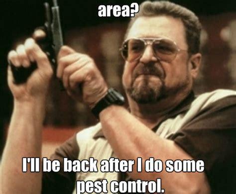 Control Meme - pest control memes