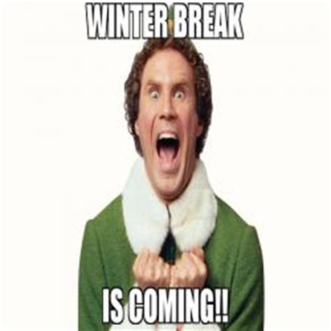 Winter Break Meme - winter break meme 28 images when teachers says we have