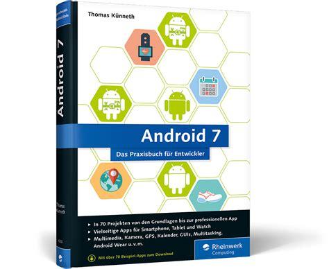 android studio bundle tutorial pdf android 7 apps entwickeln mit android studio rheinwerk