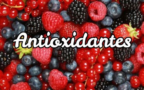 alimentos antioxidantes los 5 mejores alimentos antioxidantes naturales 2018