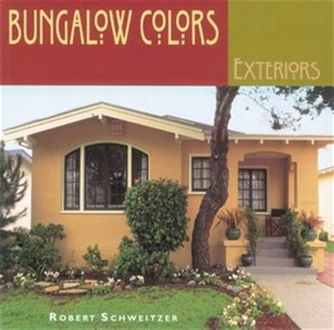 bungalow colors exteriors sensational color