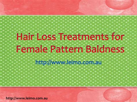 pattern hair loss cure hair loss treatments for female pattern baldness
