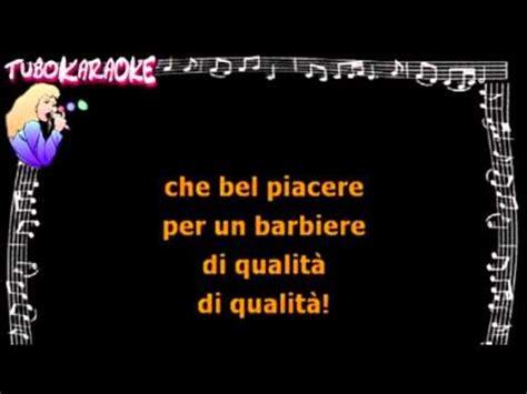 largo al factotum testo barbiere di siviglia with lyrics doovi