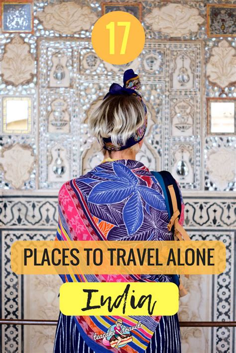 happy travels 101 donã t leave home without 17 friendly places to travel alone in india