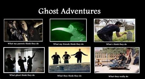 Ghost Adventures Meme - 18 best images about ghost adventures on pinterest cars
