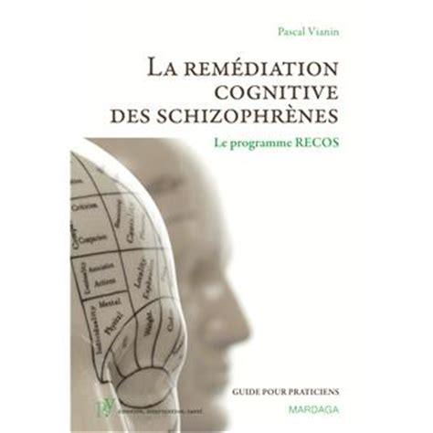 Programme Recos La Remediation Cognitive Dans La