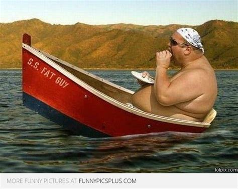 that boat guy fat guy on a boat funny pictures