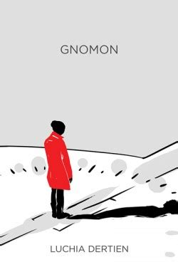 gnomon a novel books up your book presents gnomon book publicity
