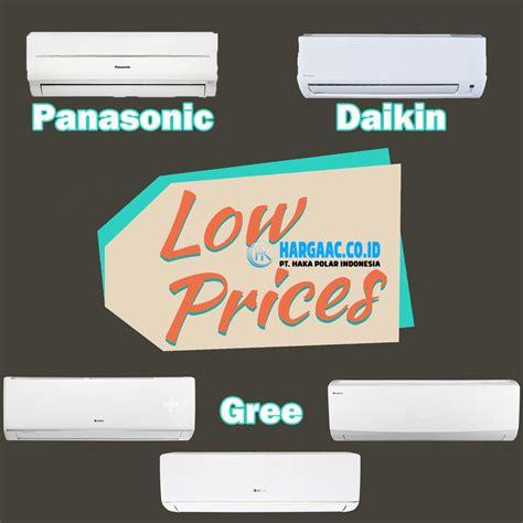 Ac 1 2 Pk Dibawah 3 Juta ac murah di bawah 3 juta dengan kualitas baik haka polar indonesia